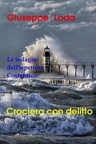 Crociera con delitto Le indagini dell'ispettore Constantino Vol 2 PDF
