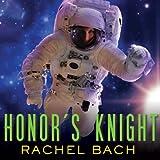 Honor's Knight: Paradox Series, Book 2