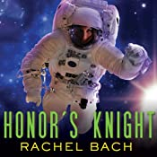 Honor's Knight: Paradox Series, Book 2 | Rachel Bach