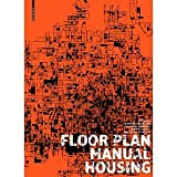 img - for Floor Plan Manual [Paperback] [2011] 4th Revised and Extended Edition Ed. Friederike Schneider, Oliver Heckmann book / textbook / text book
