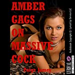 Amber Gags on Massive Cock: Throats Filled Up, Book 5 | Paige Jamey