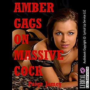 Amber Gags on Massive Cock Audiobook