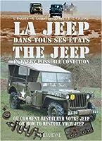 La Jeep dans tous ses états : Ou comment restaurer votre Jeep, édition bilingue français-anglais