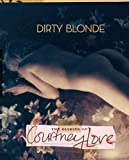 Courtney Love Dirty Blonde: The Diaries of Courtney Love