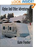 Alpine And Other Adventures