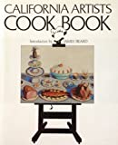 California Artists Cookbook (0896592464) by Chotsie Blank