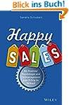 Happy Sales: Mit Positiver Psychologi...