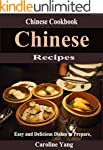 Chinese Recipes: Easy and Delicious D...