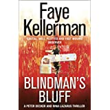 Blindman's Bluff (Peter Decker and Rina Lazarus Crime Thrillers)by Faye Kellerman