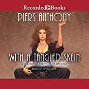 With a Tangled Skein: Incarnations of Immortality, Book Three   [Piers Anthony]