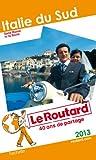 Le Routard Italie du Sud 2013