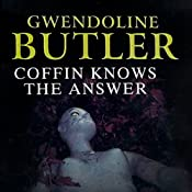 Coffin Knows the Answer | [Gwendoline Butler]