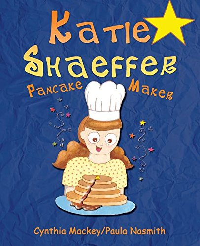 Katie Shaeffer Pancake Maker [Mackey, Cynthia] (Tapa Blanda)