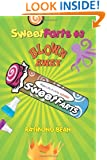Sweet Farts #3: Blown Away (Sweet Farts Series)