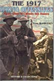 img - for 1917 Spring Offensives: Arras, Vimy, le Chemin des Dames Hardcover - 1997 book / textbook / text book