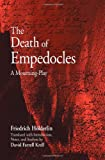 The Death of Empedocles: A Mourning-play (SUNY series in Contemporary Continental Philosophy) (0791476480) by Hölderlin, Friedrich