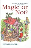 Magic or Not? (Odyssey Classics (Pb)) (0812441176) by Eager, Edward