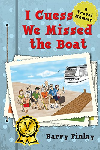 i-guess-we-missed-the-boat-a-travel-memoir-english-edition