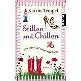 """Stillen und Chillen: Romanvon """"Katrin Tempel"""""""