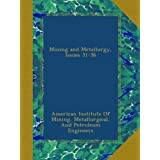Mining and Metallurgy, Issues 31-36