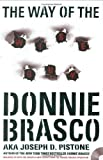 img - for The Way of the Wiseguy: True Stories from the FBI's Most Famous Undercover Agent by Joe Pistone, Donnie Brasco (2004) Hardcover book / textbook / text book