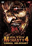 Filthy McNasty 4: Carnal Holocaust