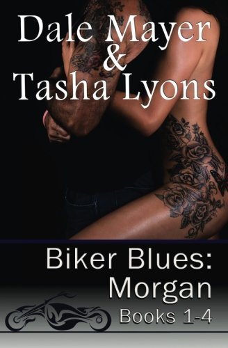 Biker Blues: Morgan Books 1-4 [Mayer, Dale] (Tapa Blanda)