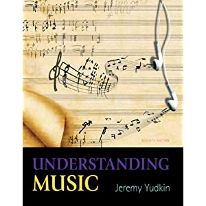 Understanding Music (7th Edition)