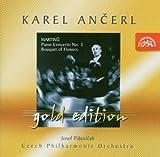 マルチヌー: ピアノ協奏曲第3番H.316、 「花束」~独唱、合唱と小管弦楽のための民俗詩による連作 /Karel Ancerl Gold Edition 12