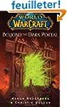 World of Warcraft: Beyond the Dark Po...