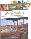 Zeit f�r Safari: Die Tierparadiese Af...