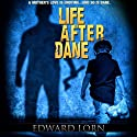 Life After Dane (       UNABRIDGED) by Edward Lorn Narrated by Veronica Giguere