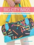 Big-City Bags: Sew Handbags With Styl...