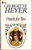 Pistols for Two (0330247719) by GEORGETTE HEYER