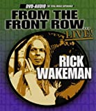 From The Front Row... Live! [DVD AUDIO] Rick Wakeman