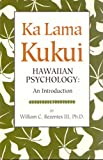 Ka Lama Kukui, Hawiian Psychology: An Introduction