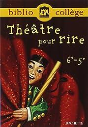 Théâtre pour rire, 6e-5e