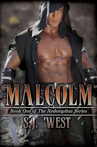 S.J. West - Malcolm (Book 1, The Redemption Series)