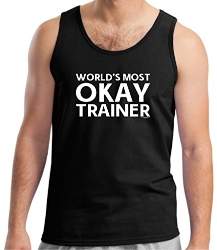 Okayest Trainer, World's Most Okay Tank Top Large Black