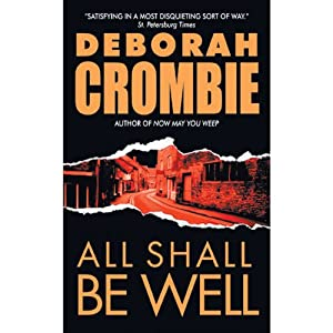 All Shall Be Well | [Deborah Crombie]