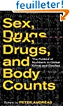 Sex, Drugs, and Body Counts: The Poli...