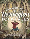 dAulaires Book of Norwegian Folktales