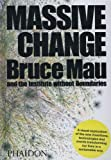 Massive Change (0714844012) by Bruce Mau