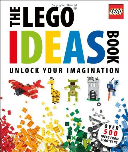 The Lego Ideas Book: Unlock Your Imagination by Daniel Lipkowitz (2011-09-19)
