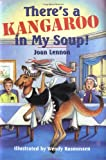 Theres a Kangaroo in My Soup! (Cricket Series)