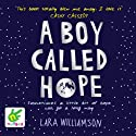 A Boy Called Hope Audiobook by Lara Williamson Narrated by Leon Williams
