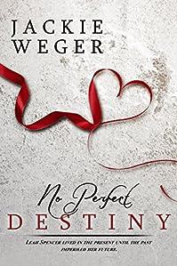 No Perfect Destiny by Jackie Weger ebook deal