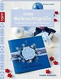 Liebe Weihnachtsgrüße (kreativ.kompakt.)