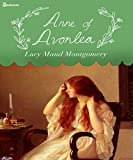 Anne of Avonlea (Illustrated)