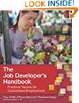 The Job Developer's Handbook: Practic...